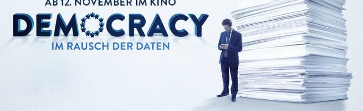 DEMOCRACY – Im Rausch der Daten: Im Kino